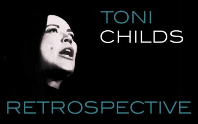 Emmy winning and multi Grammy nominated recording artist Toni Childs announces 2019 Australian Retrospective Tour