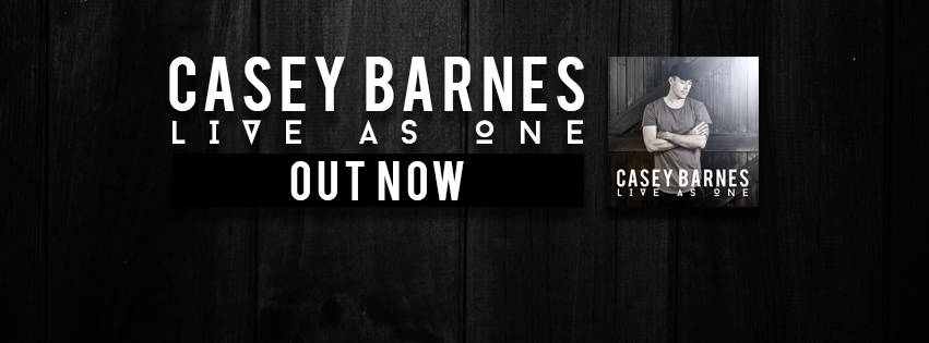 Casey Barnes releases heartfelt new single and album 'Live as One'. Album debuts at #9 on the ARIA charts.