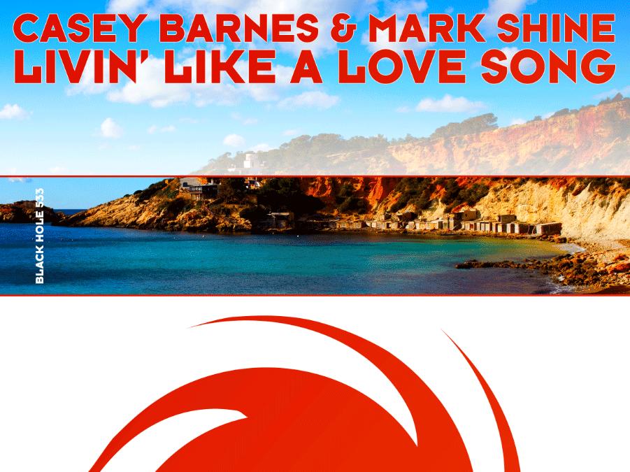 Singer-songwriter Casey Barnes, releases new dance single, 'Livin' Like a Love Song'.