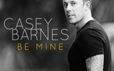 Golden Guitar finalist Casey Barnes releases new single 'Be Mine'